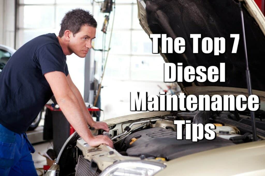 """A man looking under the hood of his vehicle with caption """"The Top 7 Diesel Maintenance Tips"""""""