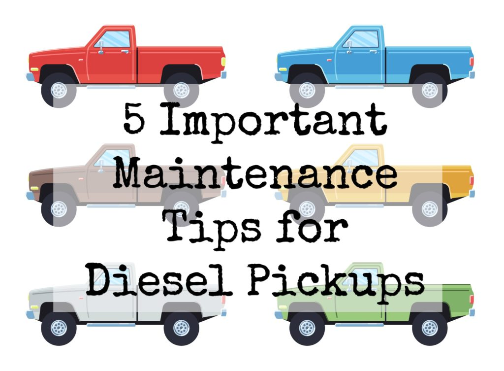 5 important maintenance tips for diesel pickups